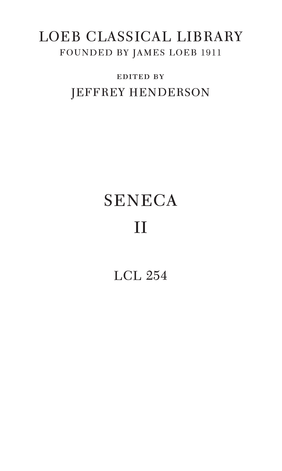 """seneca moral essays volume iii """"therapeutic reading and seneca's moral epistles,"""" directed by martha  iii current projects volume of collected essays on seneca  """"seneca's."""